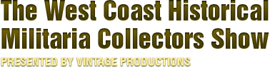 West Coast Militaria Collectors Show